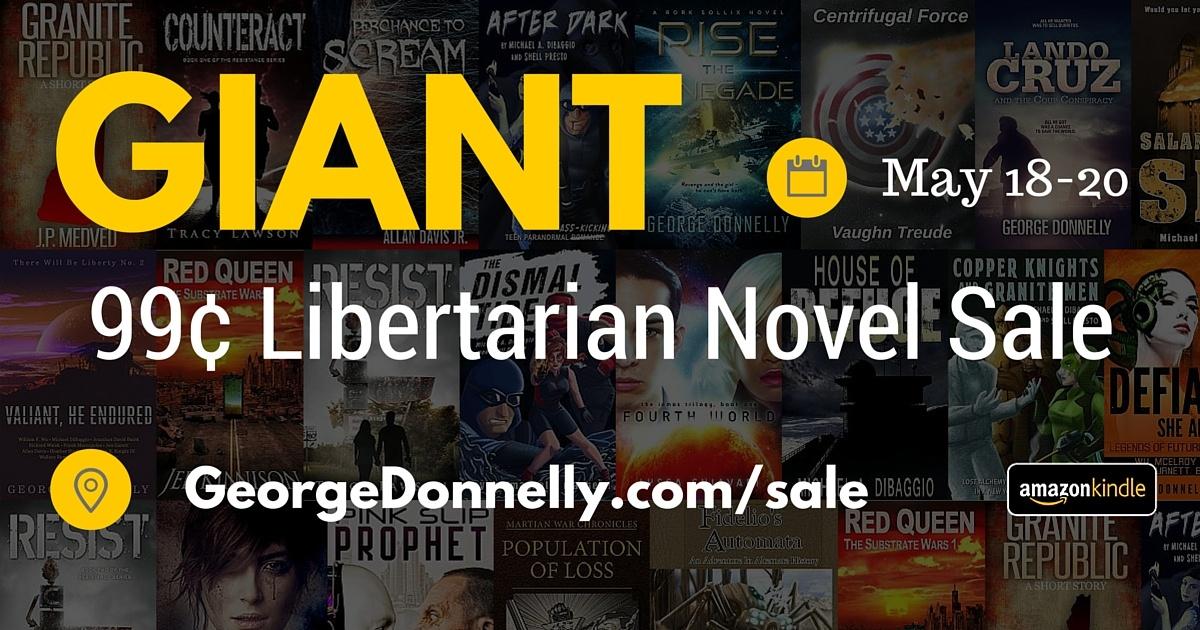 Giant 99c Libertarian Novel Sale