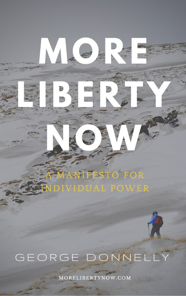 More Liberty Now manifesto